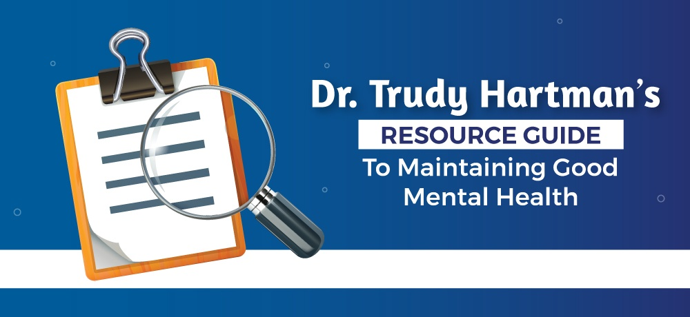 A-Resource-Guide-To-Maintaining-Good-Mental-Health-for-Trudy-Hartman.jpg